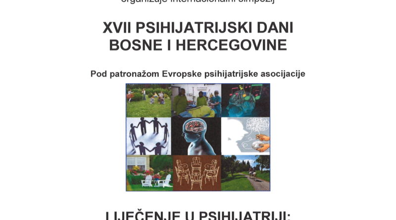 XVII PSIHIJATRIJSKI DANI BOSNE I HERCEGOVINE